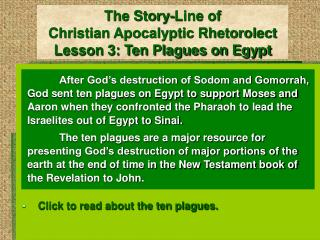 The Story-Line of Christian Apocalyptic Rhetorolect Lesson 3: Ten Plagues on Egypt