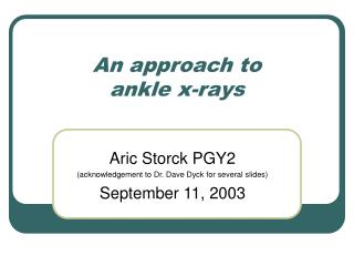 An approach to  ankle x-rays