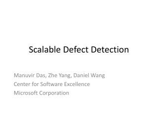 Scalable Defect Detection
