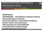 PERHETERAPIAN HISTORIAA ja PERUSK
