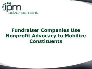 Fundraiser Companies Use Nonprofit Advocacy to Mobilize Cons