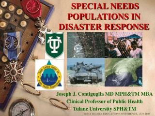 SPECIAL NEEDS POPULATIONS IN DISASTER RESPONSE