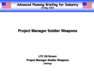 Advanced Planning Briefing for Industry 29 May 2002