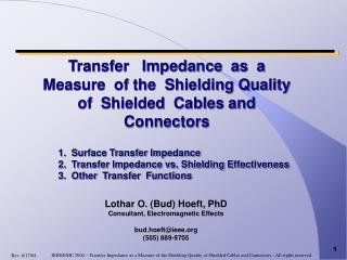 Transfer   Impedance  as  a Measure  of the  Shielding Quality  of  Shielded  Cables and  Connectors