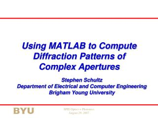 Using MATLAB to Compute Diffraction Patterns of Complex Apertures