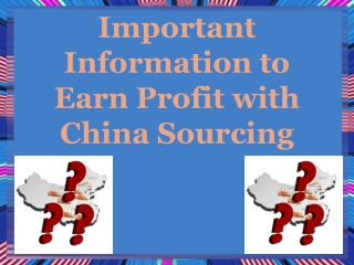Important Information to Earn Profit with China Sourcing