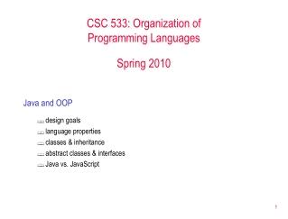 CSC 533: Organization of Programming Languages Spring 2010