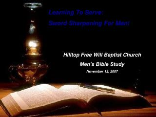 Learning To Serve:  Sword Sharpening For Men!