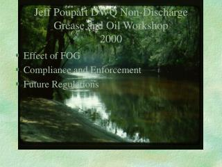 Jeff Poupart DWQ Non-Discharge Grease and Oil Workshop  2000