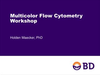 Multicolor Flow Cytometry Workshop