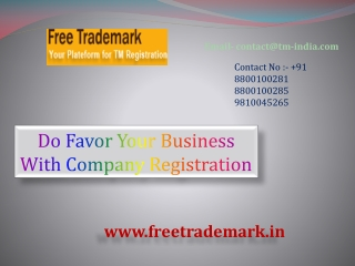 Do Favor Your Business With Company Registration