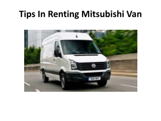 Tips In Renting Mitsubishi Van