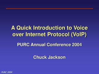 A Quick Introduction to Voice over Internet Protocol (VoIP)