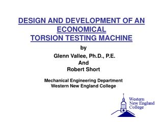 DESIGN AND DEVELOPMENT OF AN ECONOMICAL  TORSION TESTING MACHINE