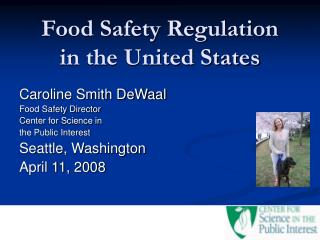 Food Safety Regulation in the United States
