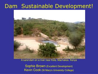 Dam  Sustainable Development!