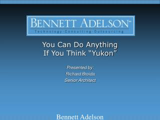 "You Can Do Anything If You Think ""Yukon"""
