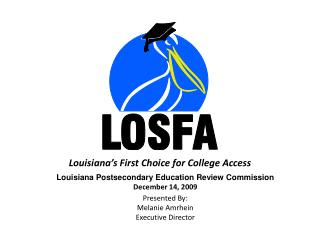 Louisiana Postsecondary Education Review Commission December 14, 2009