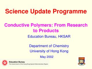 Science Update Programme Conductive Polymers: From Research to Products