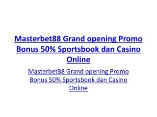 Masterbet88 Grand opening Promo Bonus 50% Sportsbook