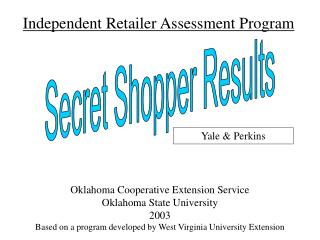 Independent Retailer Assessment Program