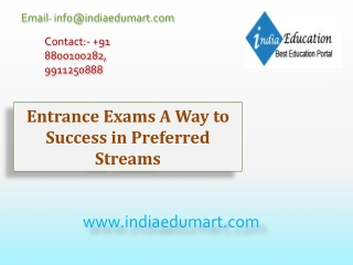Entrance Exams A Way to Success in Preferred Streams