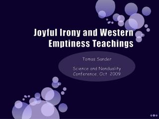 Joyful Irony and Western Emptiness Teachings