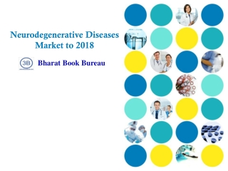 Neurodegenerative Diseases Market to 2018 - New product entr