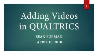 Adding Videos in QUALTRICS