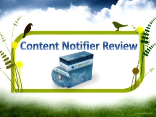 Content Notifier Review