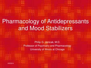 Pharmacology of Antidepressants and Mood Stabilizers