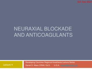 Neuraxial Blockade and Anticoagulants