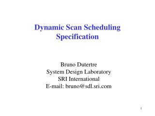 Dynamic Scan Scheduling Specification