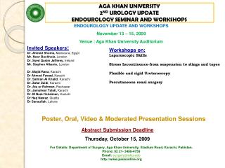 AGA KHAN UNIVERSITY  2 ND  UROLOGY UPDATE ENDOUROLOGY SEMINAR AND WORKSHOPS