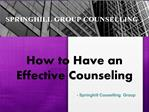 How to Have an Effective Counseling