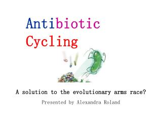 A solution to the evolutionary arms race? Presented by Alexandra Roland