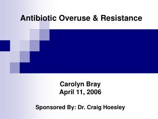 Antibiotic Overuse & Resistance