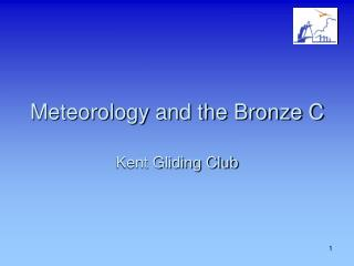 Meteorology and the Bronze C