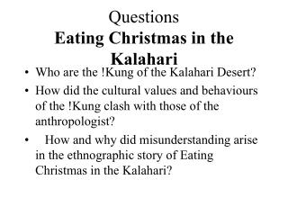 Questions  Eating Christmas in the Kalahari