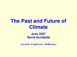 The Past and Future of Climate