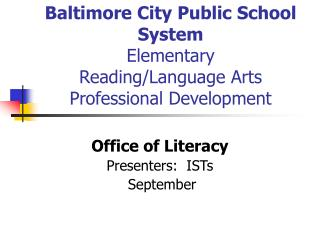 Baltimore City Public School System Elementary  Reading/Language Arts Professional Development