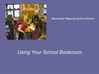 Using Your School Bookroom