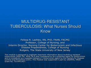 MULTIDRUG-RESISTANT TUBERCULOSIS: What Nurses Should Know