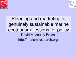 Planning and marketing of genuinely sustainable marine ecotourism: lessons for policy
