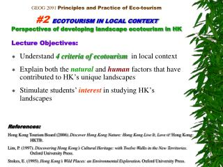 GEOG 2091  Principles and Practice of Eco-tourism #2 ECOTOURISM IN LOCAL CONTEXT Perspectives of developing landscape ec