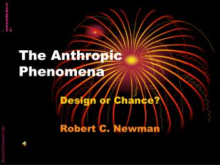 The Anthropic Phenomena