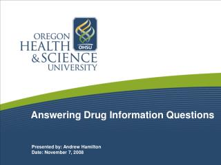 Answering Drug Information Questions
