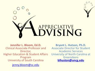 Jennifer L. Bloom,  Ed.D . Clinical Associate Professor and Director, Higher Education & Student Affairs Program Uni