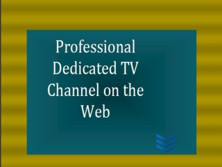 Webcasting Equipment and Portal