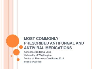 MOST COMMONLY PRESCRIBED ANTIFUNGAL AND ANTIVIRAL MEDICATIONS